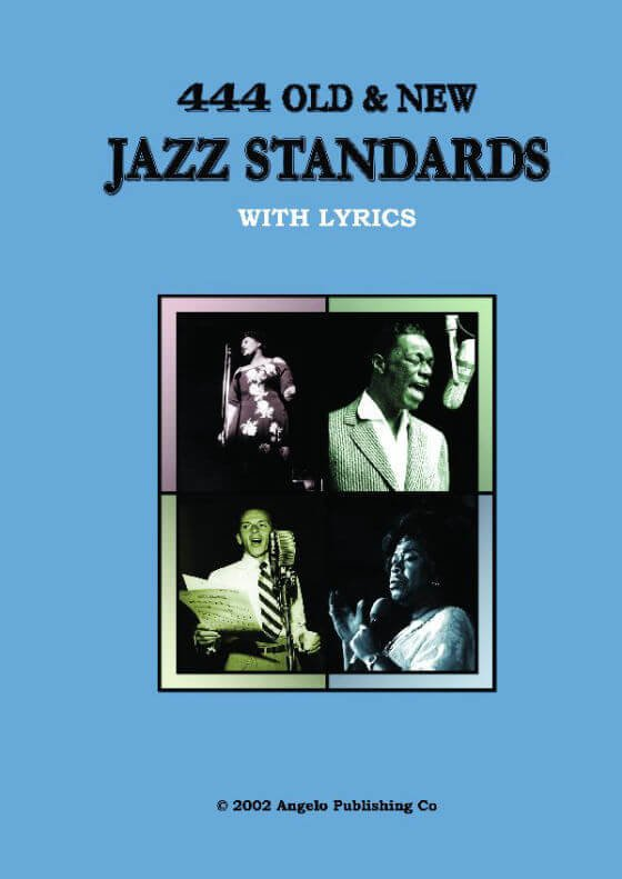 444 Old New Jazz Standards